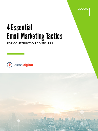 4 Essential Email Marketing Tactics for Construction Companies