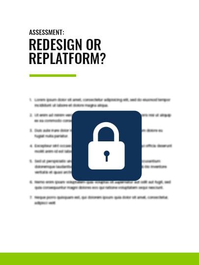 redesign or replatform